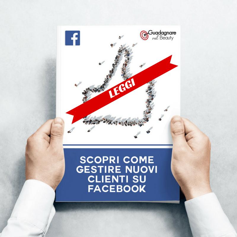 Scopri come Avere Nuovi Clienti con Facebook